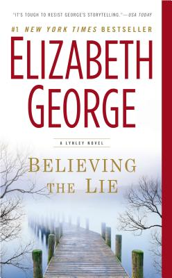 Believing the Lie By George, Elizabeth