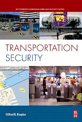 Transportation Security By Bragdon, Clifford R.